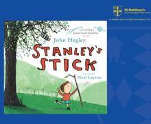 Stanleys Stick